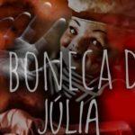 a boneca de júlia história de terror