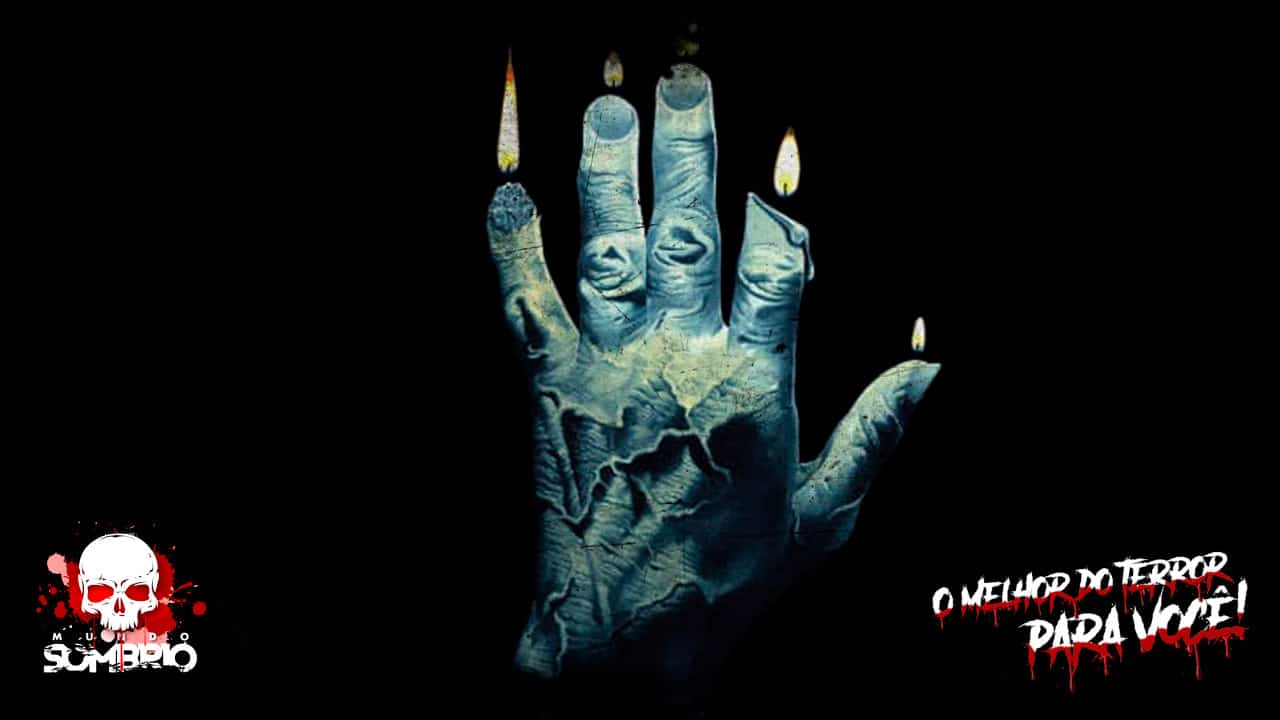 a mão da glória história de terror mundo sombrio