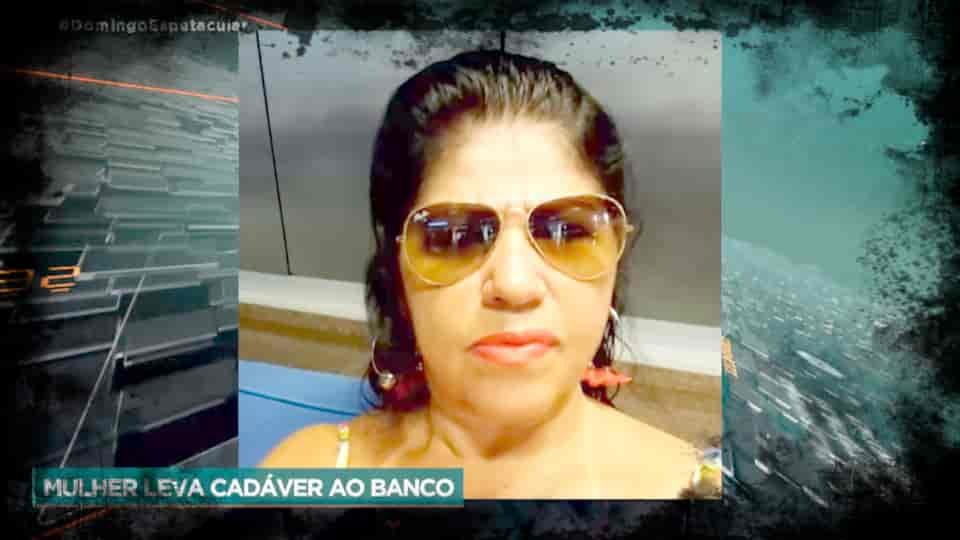 Mulher leva cadáver ao Banco para fazer Prova de Vida